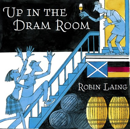 """CD Robin Laing """"up in the dram room"""""""