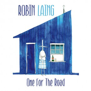 "CD Robin Laing ""One for the Road"""
