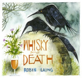 "CD Robin Laing ""Whisky & Death"""