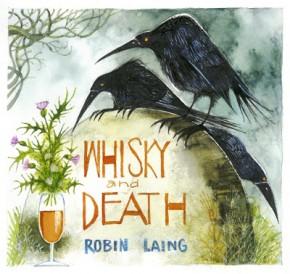 "CD Robin Laing ""Whisky & Death"""